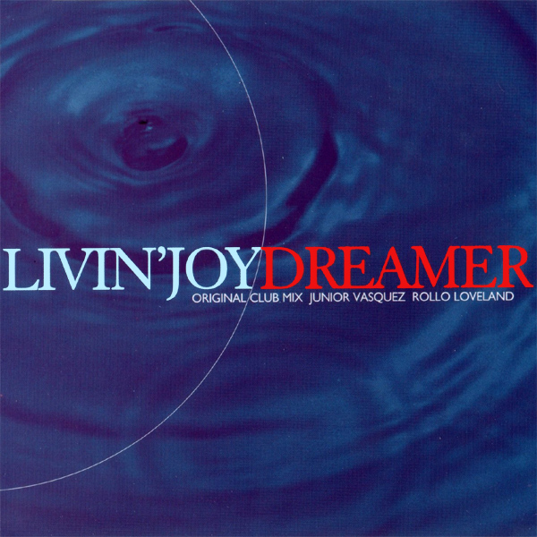Original Cover Artwork of Livin Joy Dreamer