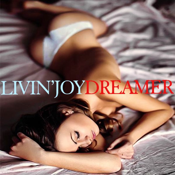 Cover Artwork Remix of Livin Joy Dreamer