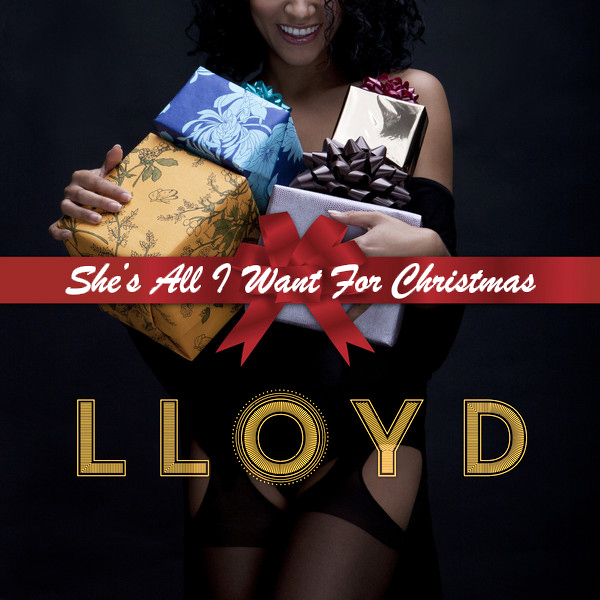 Original Cover Artwork of Lloyd Shes All I Want For Christmas