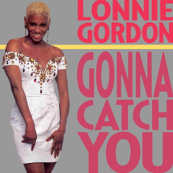 lonnie gordon gonna catch you 1