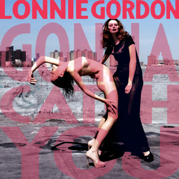 lonnie gordon gonna catch you remix