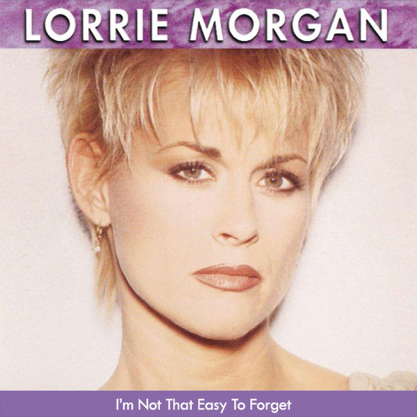 Original Cover Artwork of Lorrie Morgan Im Not That Easy To Forget