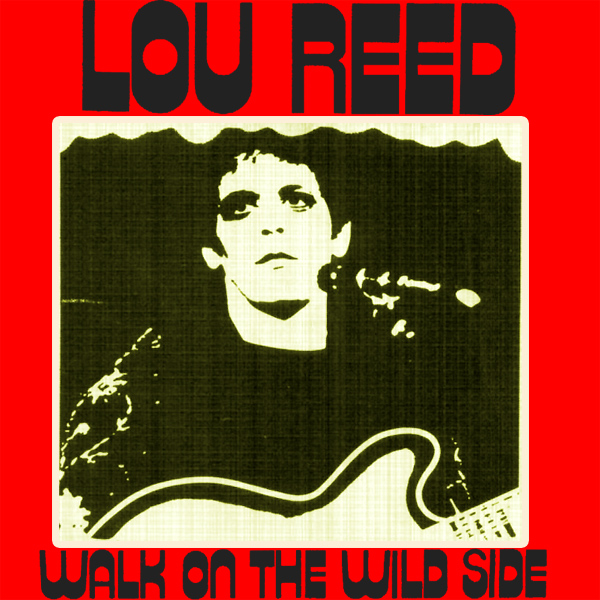lou reed walk wild side 1