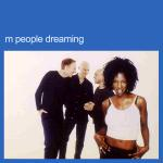Original Cover Artwork of M People Dreaming