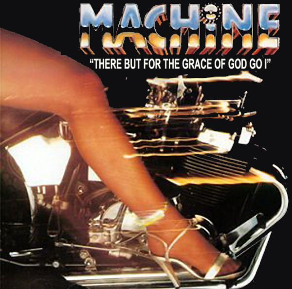 machine but for the grace of god 1