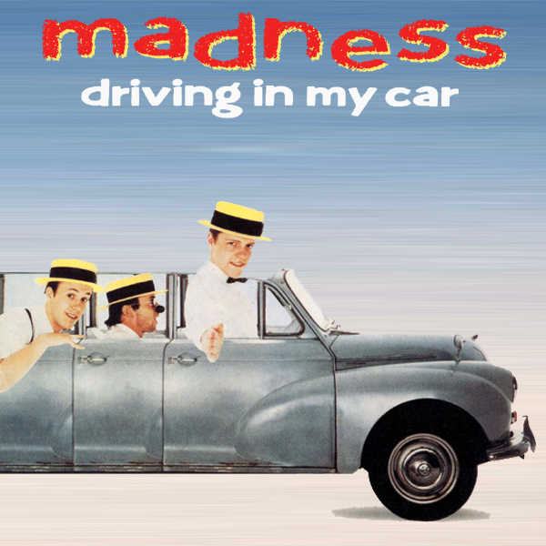 Original Cover Artwork of Madness Driving In My Car