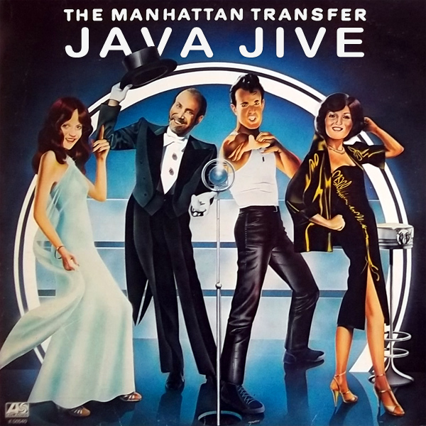 manhattan transfer java jive 1