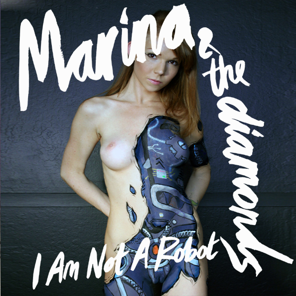 Cover Artwork Remix of Marina Diamonds I Am Not A Robot