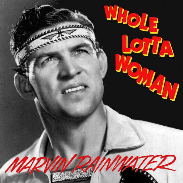 martin rainwater whole lotta woman 1