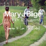 Cover Artwork Remix of Mary J Blige Someone To Love Me Naked