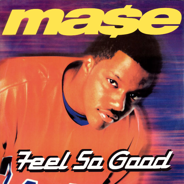 mase feel so good 1