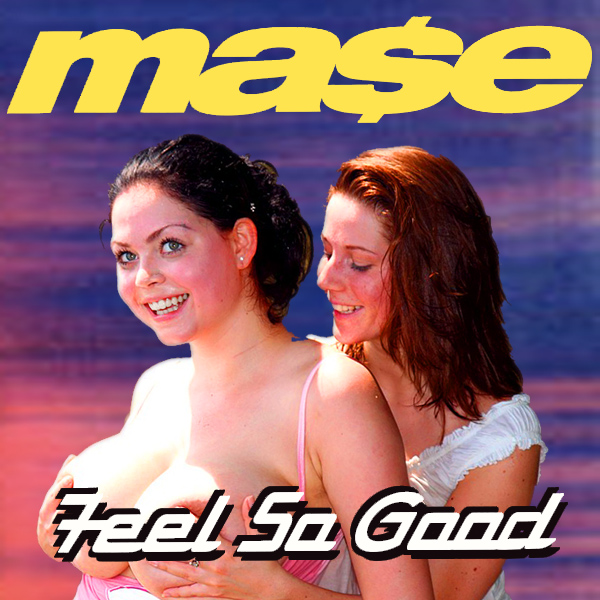 mase feel so good remix