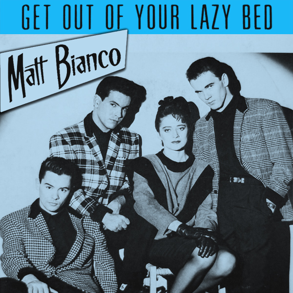 Original Cover Artwork of Matt Bianco Get Out Of Your Lazy Bed