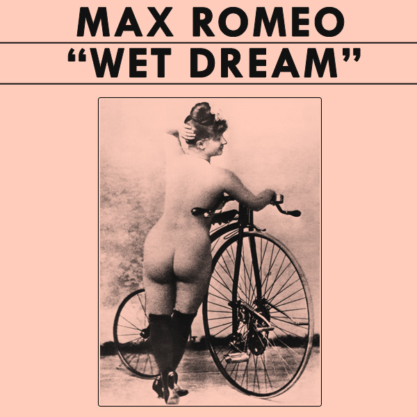 Original Cover Artwork of Max Romeo Wet Dream