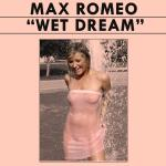 Cover Artwork Remix of Max Romeo Wet Dream