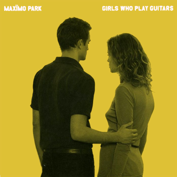 maximo park girls who play guitars 1
