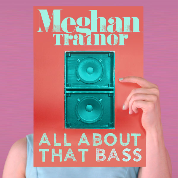 meghan trainor all about that bass 1