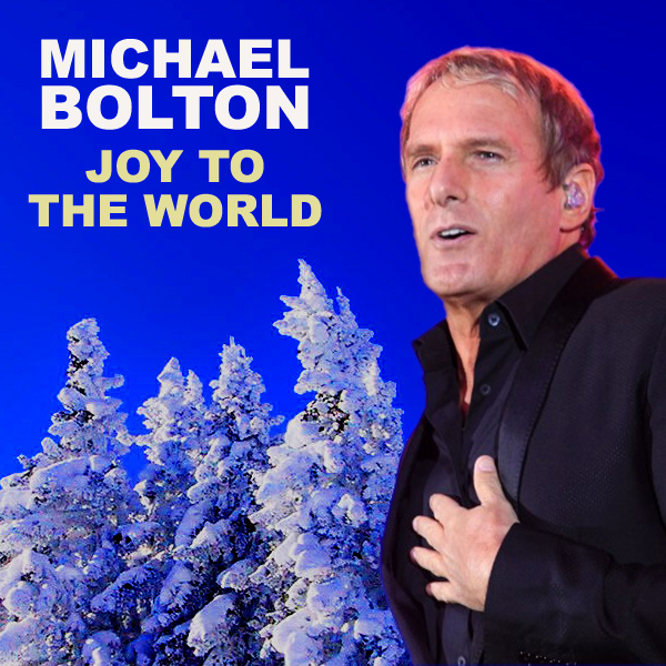 michael bolton joy to the world 1