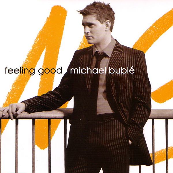 michael buble feeling good 1