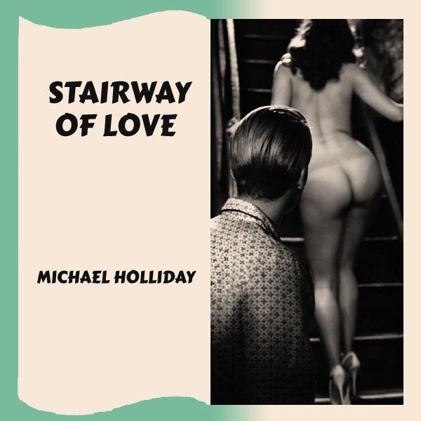 michael holliday stairway of love 2