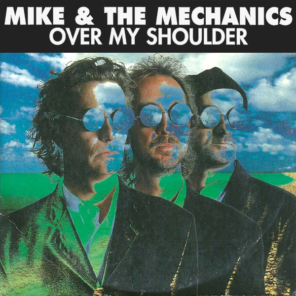 Original Cover Artwork of Mike And The Mechanics Over My Shoulder