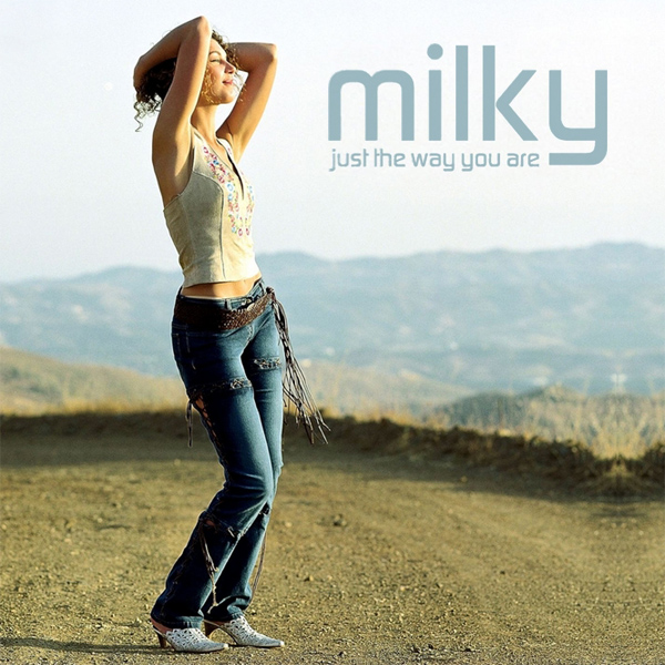 Original Cover Artwork of Milky Just The Way You Are
