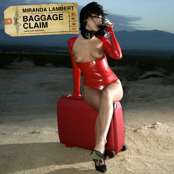 Cover Artwork Remix of Miranda Lambert Baggage Claim