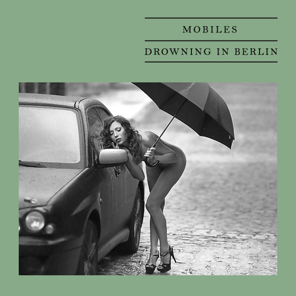 Cover Artwork Remix of Mobiles Drowning In Berlin