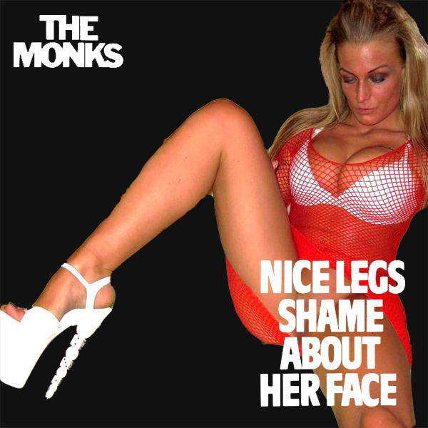 monks nice legs shame remix