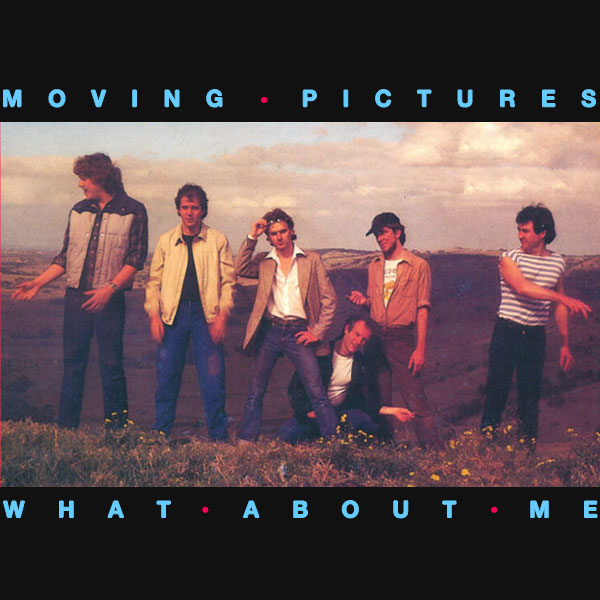 Original Cover Artwork of Moving Pictures What About Me