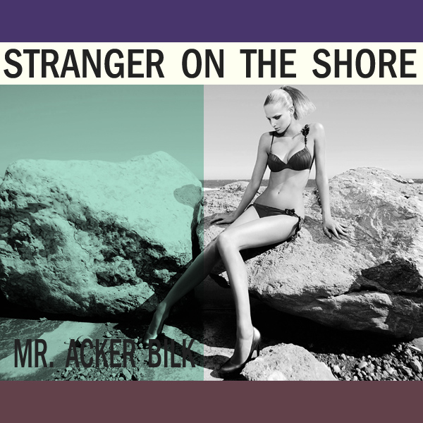 Cover Artwork Remix of Mr Acker Bilk Stranger