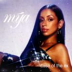 Original Cover Artwork of Mya Case Of The Ex