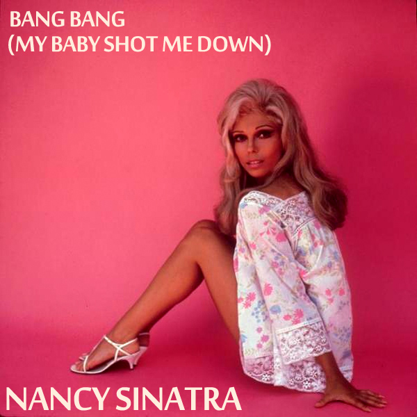 Original Cover Artwork of Nancy Sinatra Bang Bang
