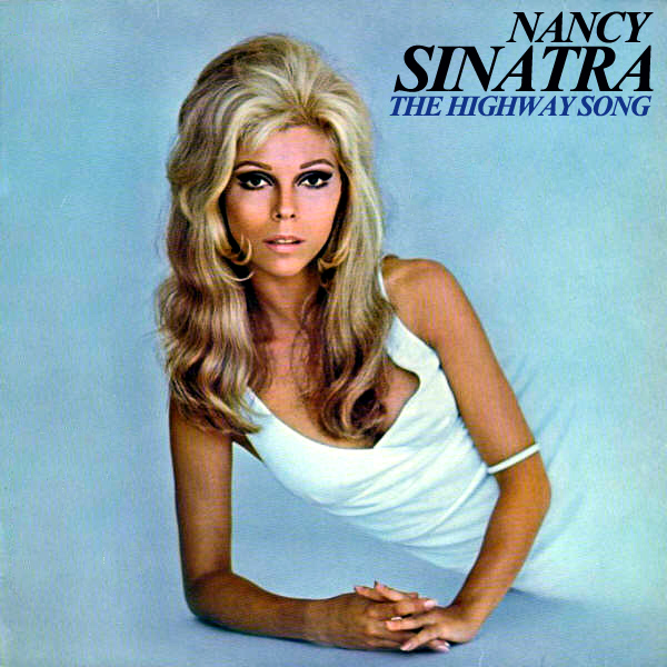 nancy sinatra the highway song 1