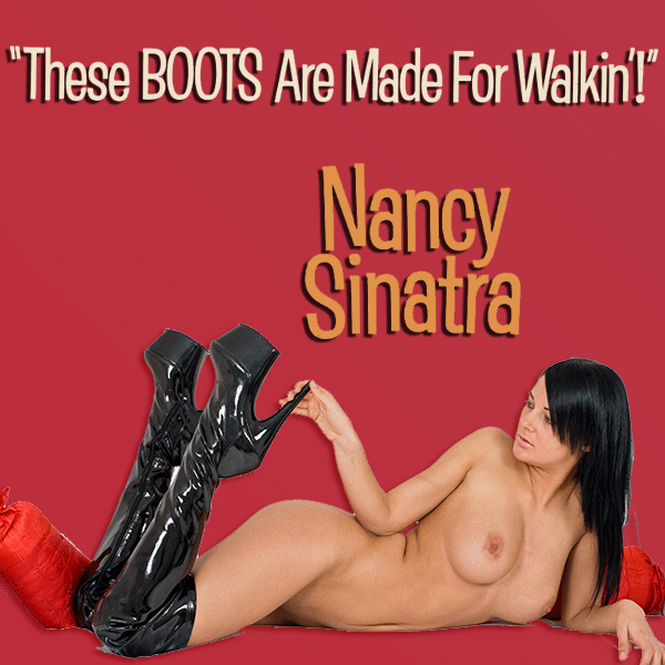 nancy sinatra these boots r