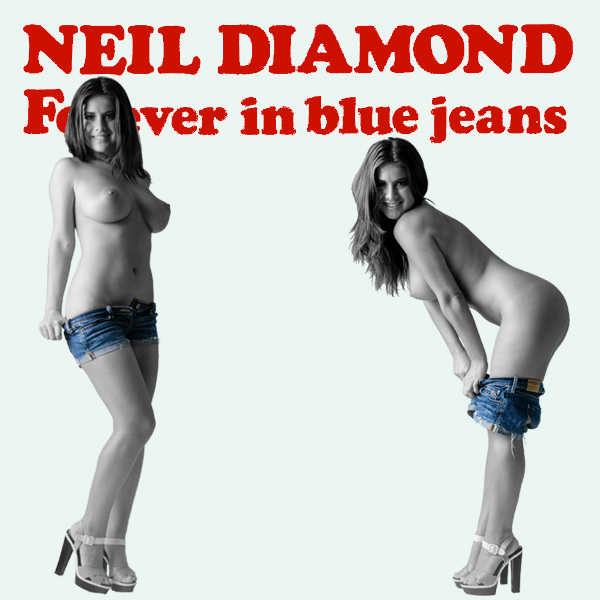 Neil Diamond Blue Jeans Remix