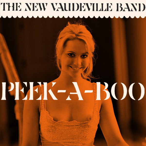 new vaudeville band peek a boo 2