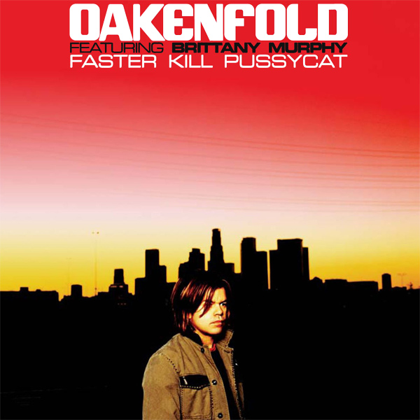 Original Cover Artwork of Oakenfold Faster Kill Pussycat