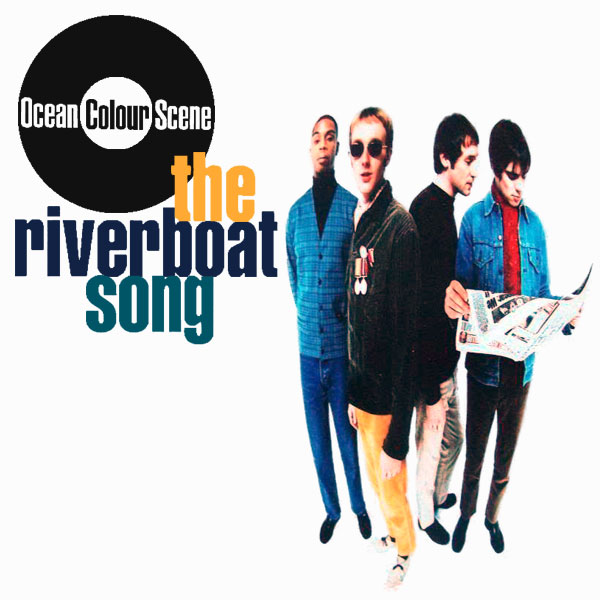 ocean colour scene riverboat song 1