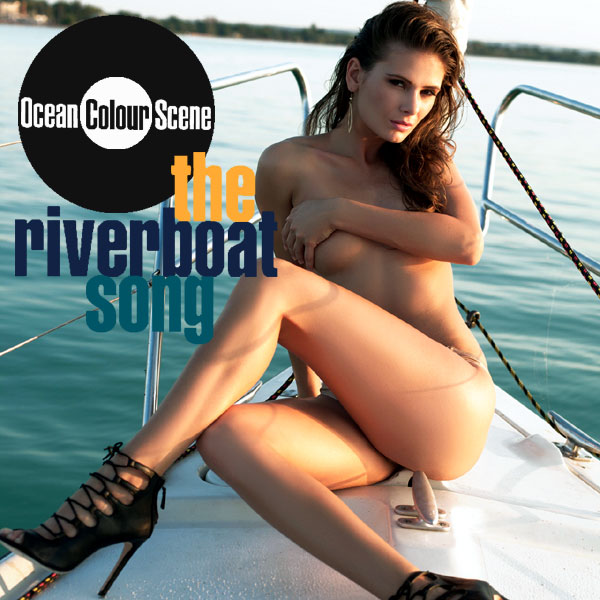 ocean colour scene riverboat song 2