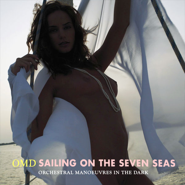 omd sailing on the seven seas remix