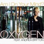 Original Cover Artwork of Oxygen Am I On Your Mind