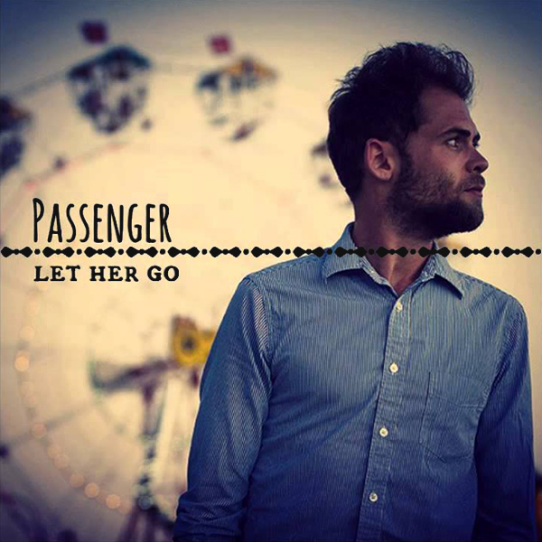 Original Cover Artwork of Passenger Let Her Go