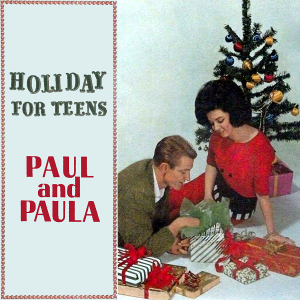 Original Cover Artwork of Paul And Paula Holiday For Teens