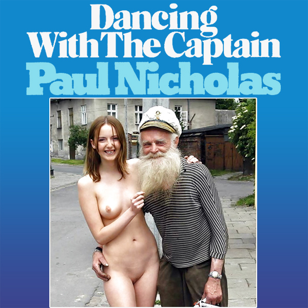 paul nicholas dancing with the captain remix