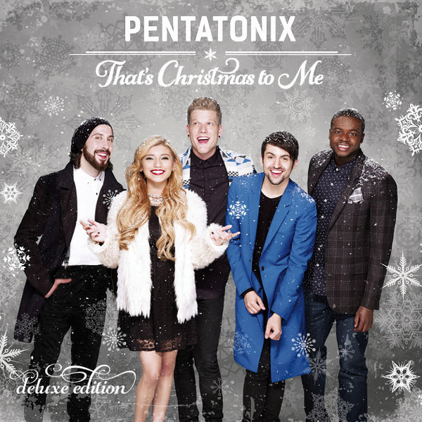 Original Cover Artwork of Pentatonix Thats Xmas To Me