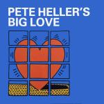 Original Cover Artwork of Pete Heller Big Love