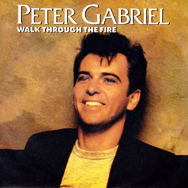 Original Cover Artwork of Peter Gabriel Walk Through The Fire