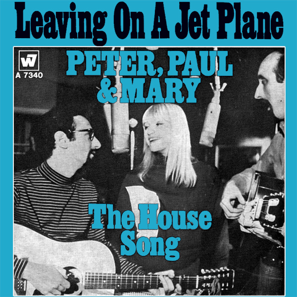 peter paul mary leaving on a jet plane 1