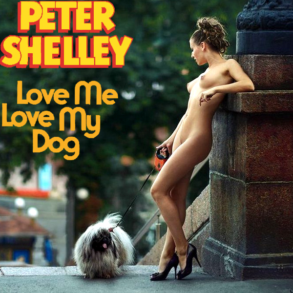 peter shelley love me love my dog rem1x